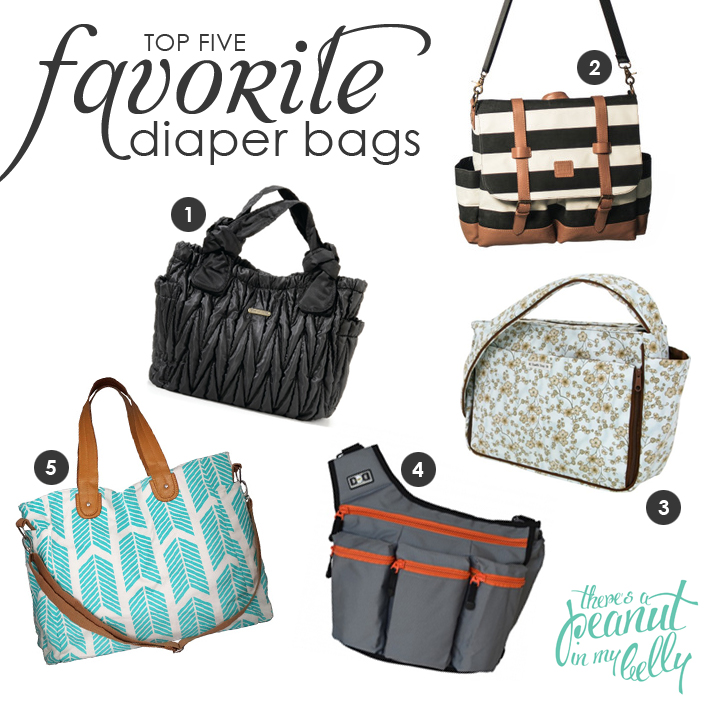 Top Five Favorite Diaper Bags Peanut In My Belly